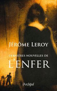 LEROY---DERNIERES-NOUVELLES-DE-L'ENFER